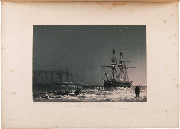"TEN COLOURED VIEWS TAKEN DURING THE ARCTIC EXPEDITION OF HER MAJESTY'S SHIPS ""ENTERPRISE"" AND ""INVESTIGATOR,"" UNDER THE COMMAND OF CAPTAIN SIR JAMES C. ROSS. William Henry Browne, Lieut."