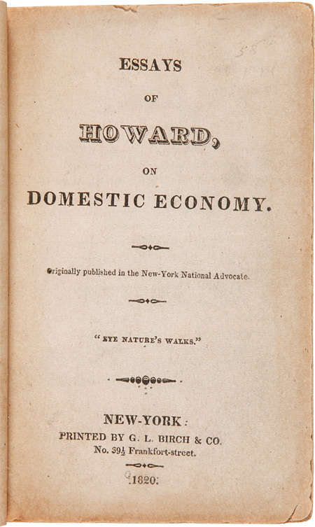 ESSAYS OF HOWARD, ON DOMESTIC ECONOMY. ORIGINALLY PUBLISHED IN THE NEW-YORK NATIONAL ADVOCATE. Mordecai Noah.