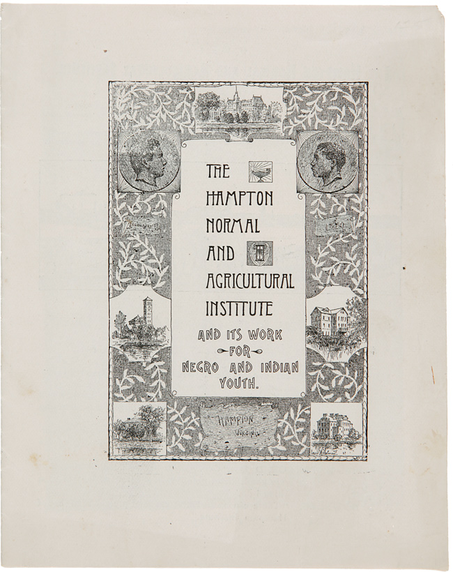 THE HAMPTON NORMAL AND AGRICULTURAL INSTITUTE AND ITS WORK FOR NEGRO AND INDIAN YOUTH.... HAMPTON'S APPEAL TO THE CHRISTIAN ENDEAVOR SOCIETY [wrapper title and inside front cover text]. African-American Education, Hollis B. Frissell.