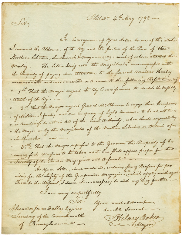[AUTOGRAPH LETTER, SIGNED, FROM HILARY BAKER, THE MAYOR OF PHILADELPHIA, TO ALEXANDER JAMES DALLAS, SECRETARY OF THE COMMONWEALTH OF PENNSYLVANIA, REGARDING DEFENSIVE PREPARATIONS AHEAD OF THE QUASI-WAR WITH FRANCE]. Hilary Baker.