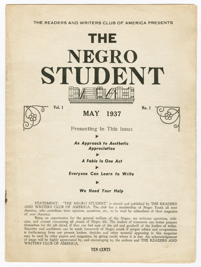 THE READERS AND WRITERS CLUB OF AMERICA PRESENTS THE NEGRO STUDENT VOL. 1 NO. 1 MAY 1937 [wrapper title]. African Americana, Readers, Writers Club of America.