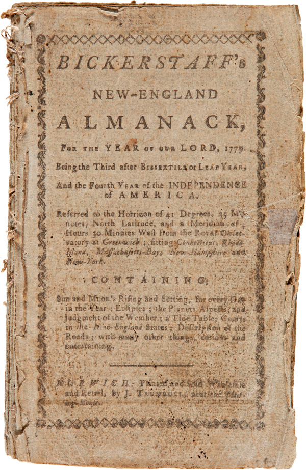 BICKERSTAFF'S NEW-ENGLAND ALMANACK FOR THE YEAR OF OUR LORD, 1779. BEING THE THIRD AFTER BISSEXTILE OR LEAP YEAR, AND THE FOURTH YEAR OF THE INDEPENDENCE OF AMERICA. Benjamin West.