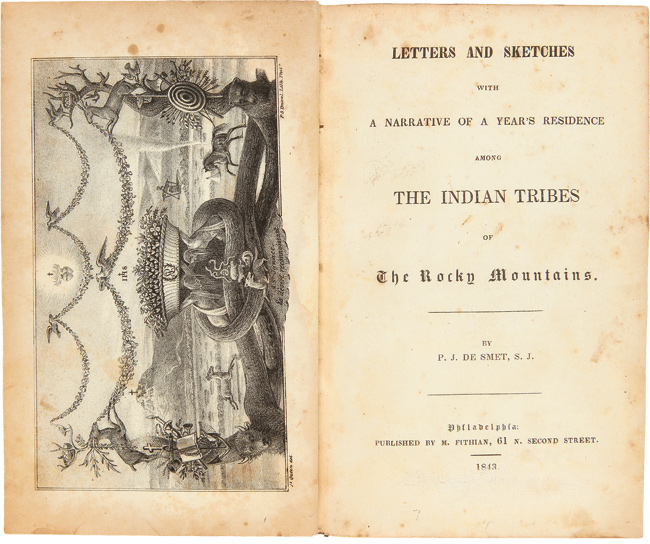 LETTERS AND SKETCHES: WITH A NARRATIVE OF A YEAR'S RESIDENCE AMONG THE INDIAN TRIBES OF THE ROCKY MOUNTAINS. Pierre Jean De Smet.