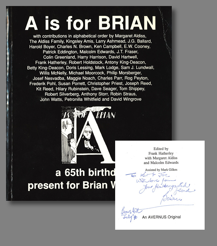 A IS FOR BRIAN 65TH BIRTHDAY PRESENT W ALDISS FROM HIS