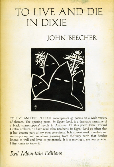 TO LIVE AND DIE IN DIXIE & OTHER. John Beecher.