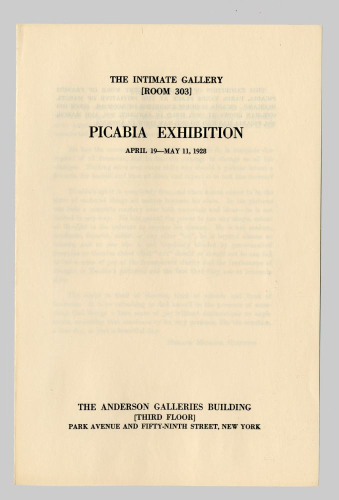 THE INTIMATE GALLERY [ROOM 303] PICABIA EXHIBITION ... [caption title]. Francis Picabia