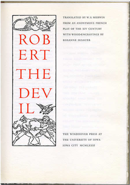 ROBERT THE DEVIL ... FROM AN ANONYMOUS FRENCH PLAY OF THE XIV CENTURY. W. S. Merwin, trans.