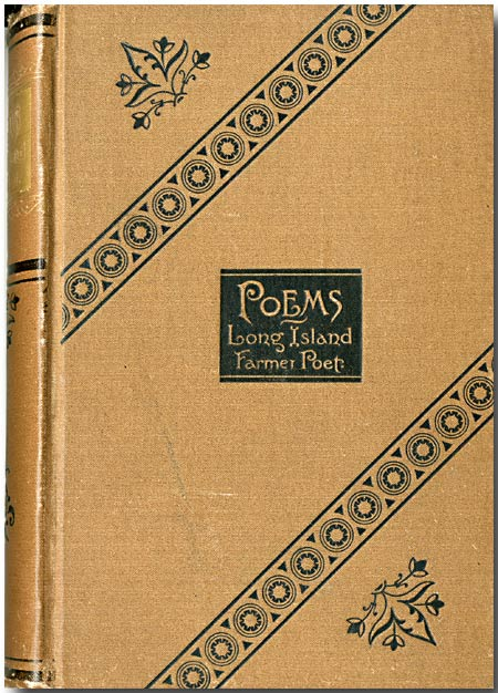 """THE LONG ISLAND FARMER'S POEMS. LINES WRITTEN ON THE """"QUAKER CITY"""" EXCURSION TO PALESTINE, AND OTHER POEMS, BY ... MARK TWAIN'S """"LARIAT"""" IN """"INNOCENTS ABROAD."""" Bloodgood H. Cutter."""