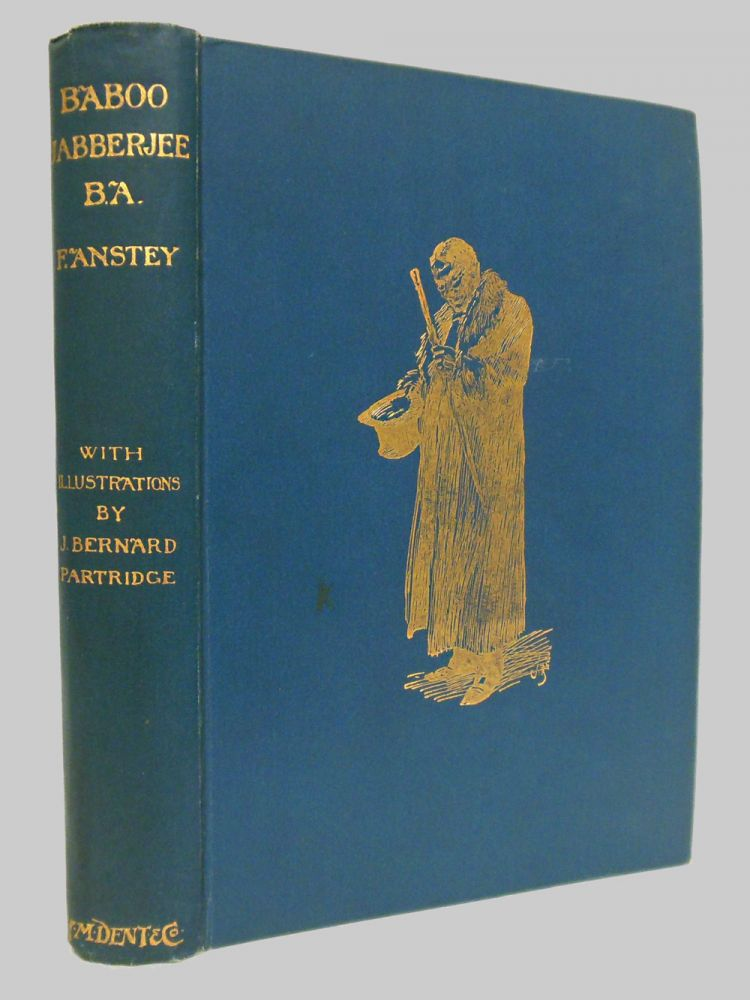 BABOO JABBERJEE B.A. F. Anstey, pseud. of Thomas Anstey Guthrie.