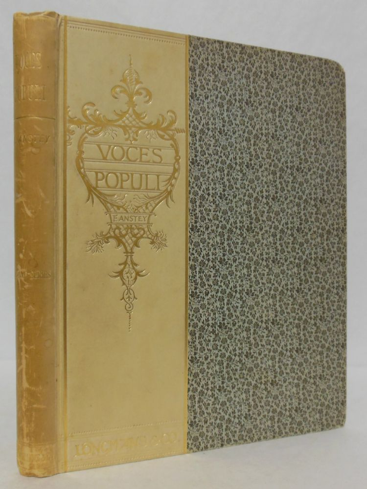 """VOCES POPULI [REPRINTED FROM """"PUNCH"""" ] SECOND SERIES ... WITH TWENTY-FIVE ILLUSTRATIONS BY BERNARD J. PARTRIDGE. F. Anstey, pseud. of Thomas Anstey Guthrie."""