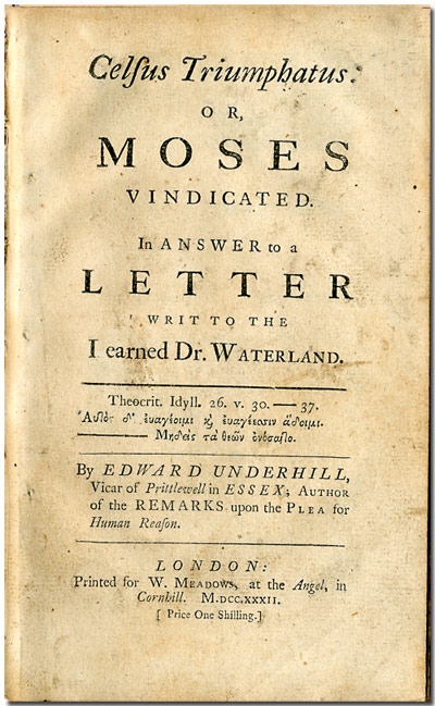 CESUS TRIUMPHATUS: OR, MOSES VINDICATED. IN ANSWER TO A LETTER WRIT TO THE LEARNED DR. WATERLAND. Middleton-Waterland Controversy, Zachary Pearce.