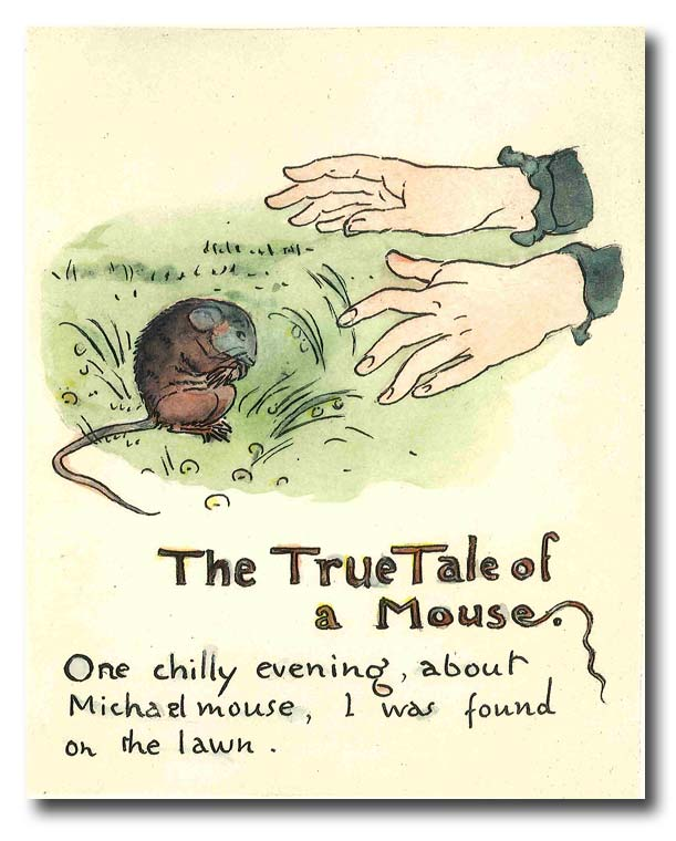 MR. MICHAEL MOUSE UNFOLDS HIS TALE ... REPRODUCED FROM THE ORIGINAL MANUSCRIPT IN THE COLLECTION OF MRS. CATHARINE T. PATTERSON. Walter Crane.