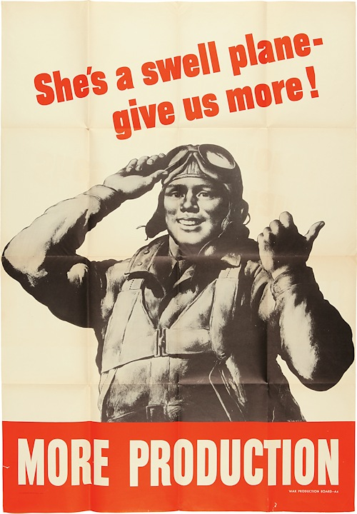[Vintage World War II Poster:] SHE'S A SWELL PLANE - GIVE US MORE! MORE PRODUCTION. World War II, artist, Robert Riggs.