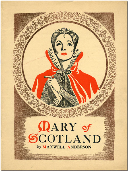 [Theatre Guild Production Souvenir Program for:] MARY OF SCOTLAND. Maxwell Anderson.