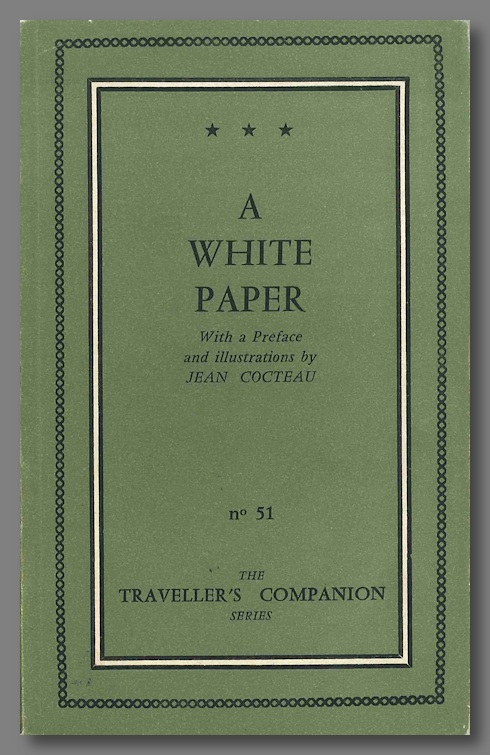 THE WHITE PAPER WITH A PREFACE AND ILLUSTRATIONS BY JEAN COCTEAU. Cocteau. Jean, Anonymous.