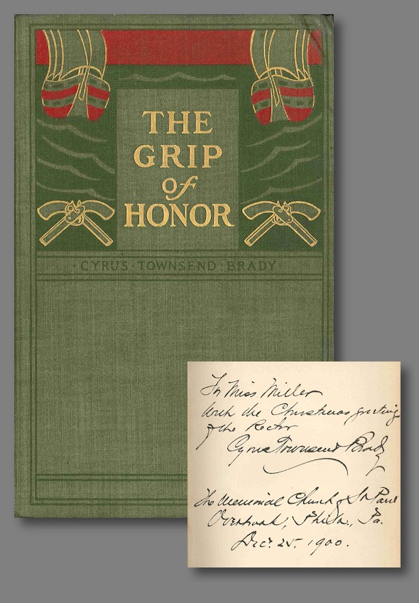 THE GRIP OF HONOR A STORY OF PAUL JONES AND THE AMERICAN REVOLUTION. Cyrus Townsend Brady.