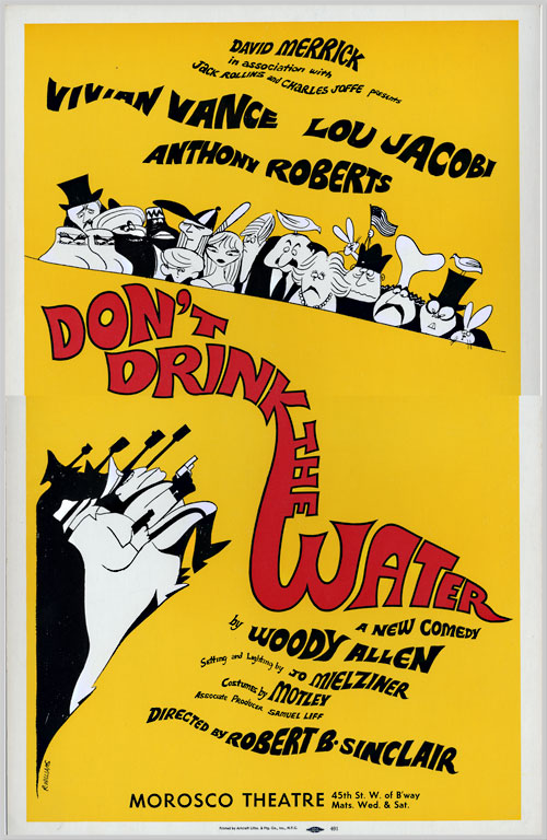 [Theatre Window Card Poster for:] DON'T DRINK THE WATER. Woody Allen.