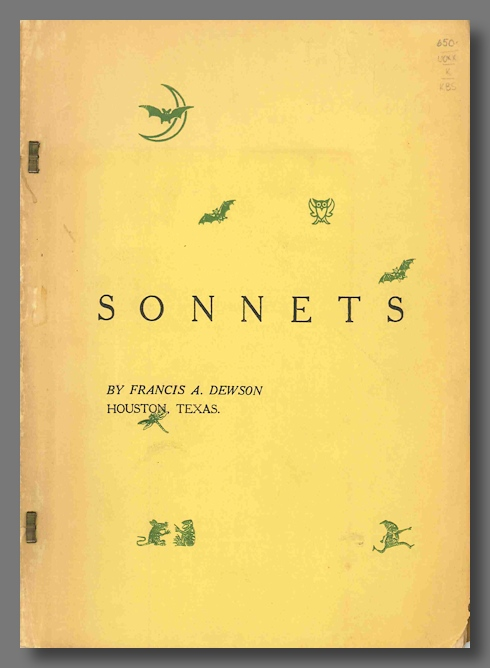 BOOK 1: SONNETS THE YEARLY PASSING. Amateur Press - Texas, Francis Alexander Dewson, b. 1881.