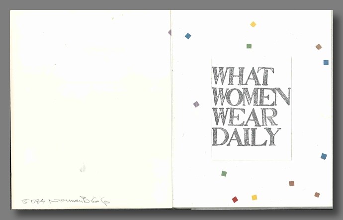 WHAT WOMEN WEAR DAILY. Norman B. Colp, 1944 - 2007.