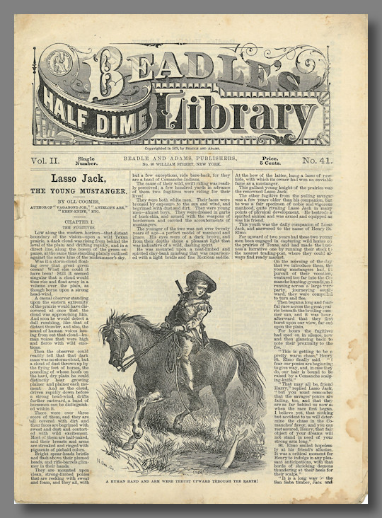 LASSO JACK THE YOUNG MUSTANGER [caption title], published as BEADLE'S HALF DIME LIBRARY II:41. Oll Coomes, i e. Oliver.