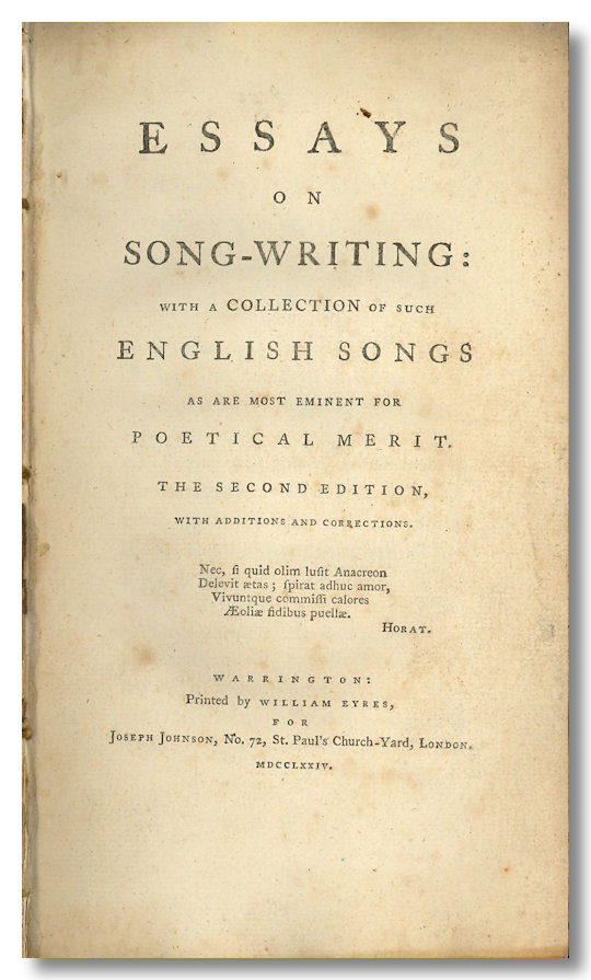 ESSAYS ON SONG-WRITING WITH A COLLECTION OF SUCH ENGLISH SONGS AS ARE MOST EMINENT FOR POETICAL MERIT. John Aikin, comp.