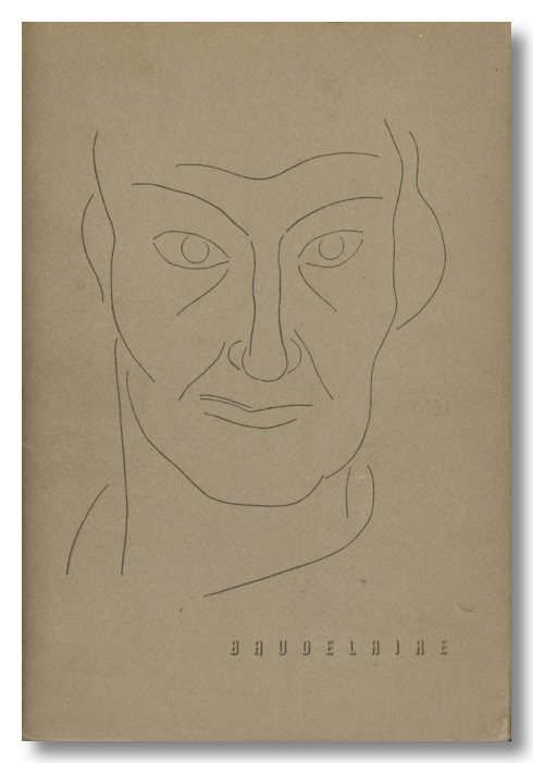 THE MIRROR OF BAUDELAIRE ... WITH A PREFACE BY PAUL ELUARD AND A DRAWING BY HENRI MATISSE. ed, trans.