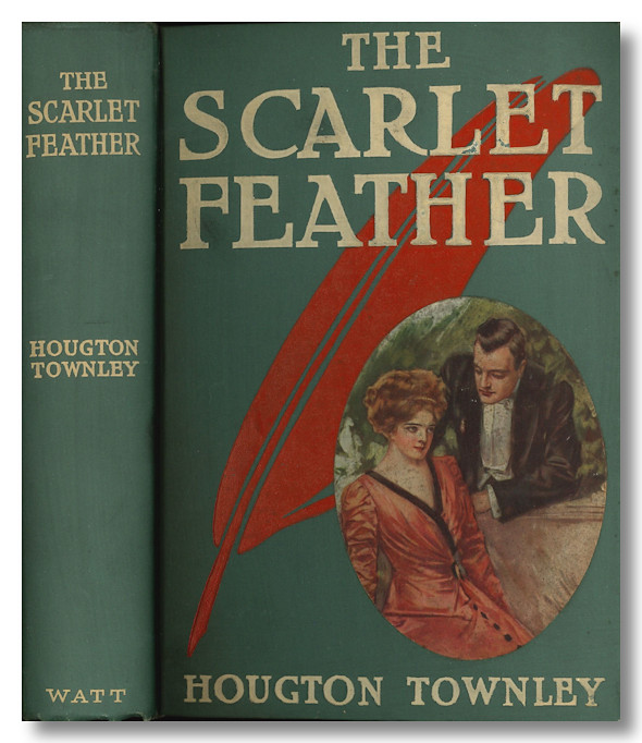 THE SCARLET FEATHER. Houghton Townley.