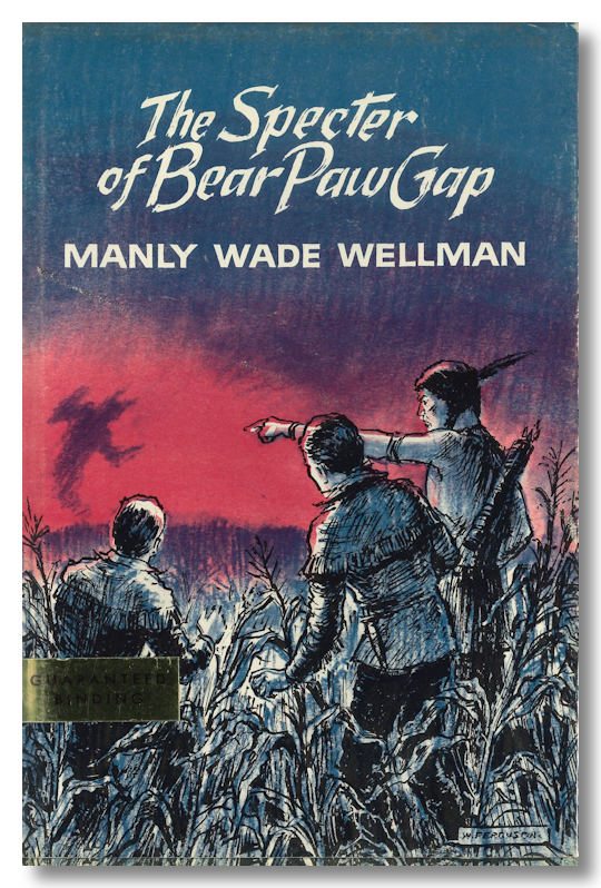 THE SPECTER OF BEAR-PAW GAP. Manly Wade Wellman.