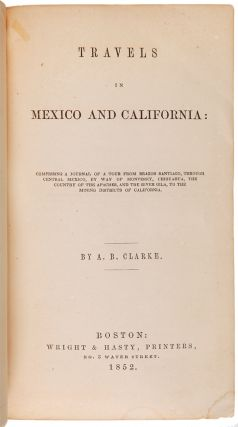 TRAVELS IN MEXICO AND CALIFORNIA....