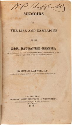 MEMOIRS OF THE LIFE AND CAMPAIGNS OF THE HON. NATHANIEL [sic] GREENE....