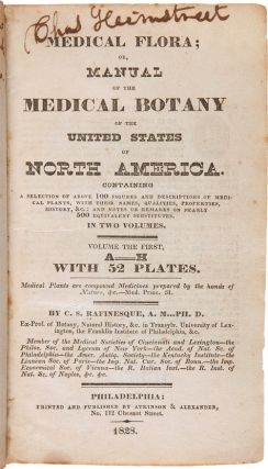 MEDICAL FLORA; OR, MANUAL OF THE MEDICAL BOTANY OF THE UNITED STATES OF NORTH AMERICA....