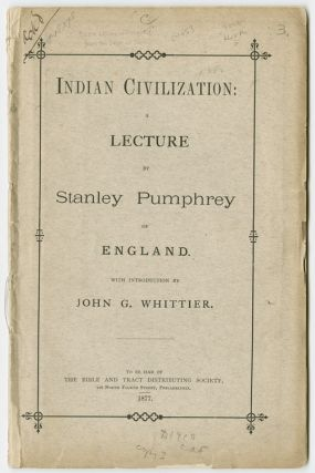 INDIAN CIVILIZATION: A LECTURE. Stanley Pumphrey