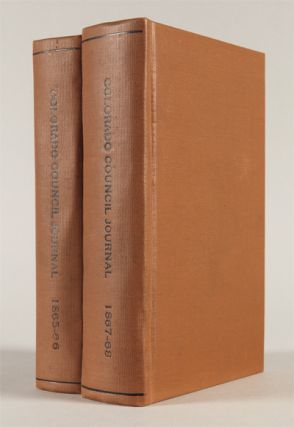 COUNCIL AND HOUSE JOURNALS OF THE TERRITORY OF COLORADO. (FOURTH-SEVENTH SESSIONS)]. Colorado