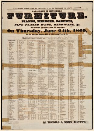 CATALOGUE OF HOUSEHOLD FURNITURE, PIANOS, MIRRORS, CARPETS. Auction Broadside, M. Thomas, Sons