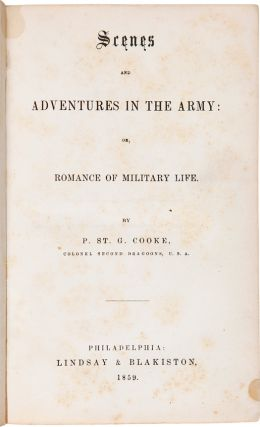 SCENES AND ADVENTURES IN THE ARMY: OR, ROMANCE OF MILITARY LIFE.