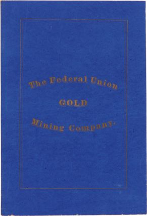 BY-LAWS OF THE FEDERAL UNION MINING COMPANY, CLEAR CREEK COUNTY, COLORADO. Colorado
