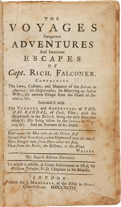 THE VOYAGES DANGEROUS ADVENTURES, AND IMMINENT ESCAPES, OF CAPT. RICHARD FALCONER...INTERMIXED...