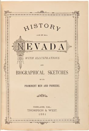 HISTORY OF NEVADA. WITH ILLUSTRATIONS AND BIOGRAPHICAL SKETCHES OF ITS PROMINENT MEN AND...