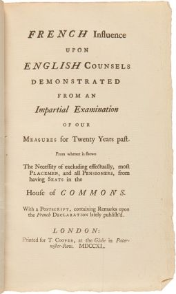 FRENCH INFLUENCE UPON ENGLISH COUNSELS DEMONSTRATED FROM AN IMPARTIAL EXAMINATION OF OUR MEASURES...