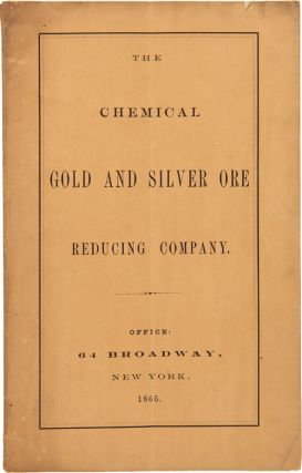 CHEMICAL GOLD AND SILVER ORE REDUCING CO. ORGANIZED UNDER THE LAWS OF NEW YORK. Mineralogy