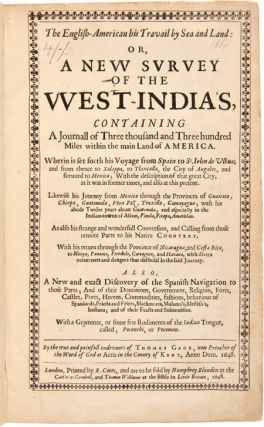 THE ENGLISH-AMERICAN HIS TRAVAIL BY SEA AND LAND: OR, A NEW SURVEY OF THE WEST-INDIAS [sic],...