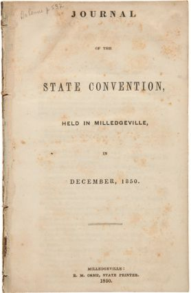 JOURNAL OF THE STATE CONVENTION, HELD IN MILLEDGEVILLE, IN DECEMBER, 1850. Georgia
