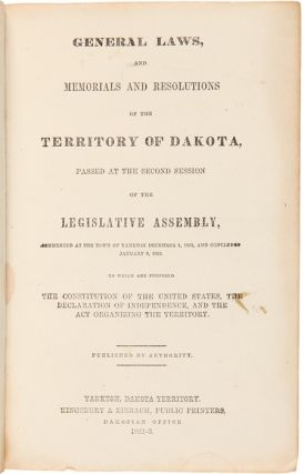 GENERAL LAWS, AND MEMORIALS AND RESOLUTIONS OF THE TERRITORY OF DAKOTA, PASSED AT THE SECOND...
