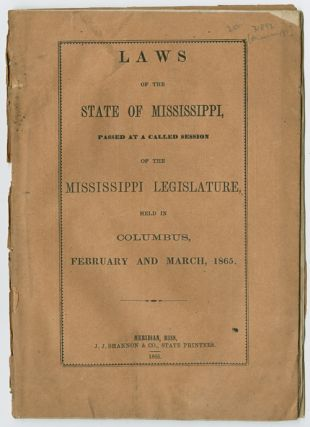 LAWS OF THE STATE OF MISSISSIPPI PASSED AT A CALLED SESSION OF THE MISSISSIPPI LEGISLATURE....