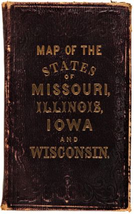 MAP OF THE STATES OF MISSOURI, ILLINOIS, IOWA, AND WISCONSIN: THE TERRITORY OF MINNESOTA, AND THE MINERAL LANDS OF LAKE SUPERIOR.