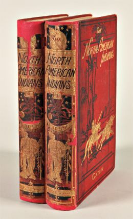 ILLUSTRATIONS OF THE MANNERS, CUSTOMS, & CONDITION OF THE NORTH AMERICAN INDIANS. WITH LETTERS...