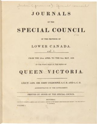 JOURNALS OF THE SPECIAL COUNCIL OF THE PROVINCE OF LOWER CANADA....