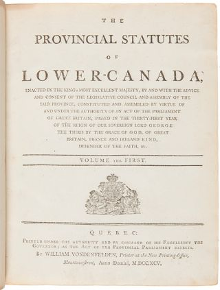 THE PROVINCIAL STATUTES OF LOWER CANADA....
