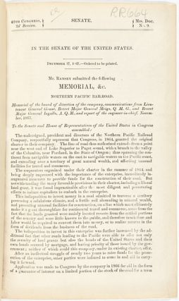 IN THE SENATE OF THE UNITED STATES...MR. RAMSEY SUBMITTED THE FOLLOWING MEMORIAL, &c. NORTHERN PACIFIC RAILROAD [caption title].