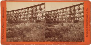 SECTION OF THE LONG RAVINE TRESTLE BRIDGE, FROM BELOW, 120 FEET HIGH. CENTRAL PACIFIC RAILROAD...